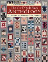 "The 4"" X 5"" Quilt-block Anthology"