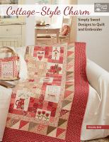 Cottage-style charm : simply sweet designs to quilt and embroider