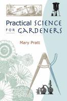 Practical Science for Gardeners