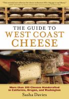 The Guide to West Coast Cheese