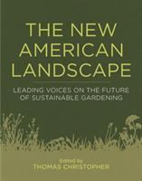cover of The New American Landscape: Leading Voices on the Future of Sustainable Gardening