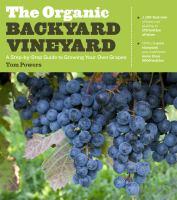 The Organic Backyard Vineyard