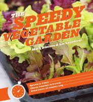 The Speedy Vegetable Garden