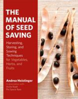 The Manual of Seed Saving