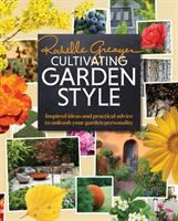 Cultivating Garden Style