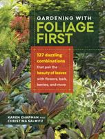 Gardening With Foliage First
