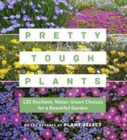 Pretty Tough Plants