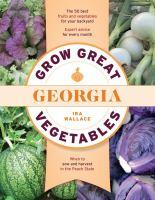 Grow Great Vegetables in Georgia