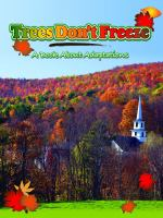 Trees Don't Freeze: A Book About Adaptations (Big Idea for Young Scientists)