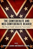 The Confederate and Neo-Confederate Reader