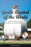 Garlic Capital of the World