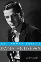 Hollywood enigma : Dana Andrews