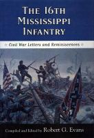 The 16th Mississippi Infantry