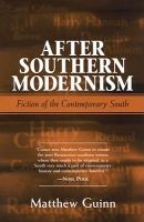 After Southern Modernism
