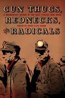 Gun Thugs, Rednecks, and Radicals