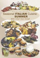 Dare to Cook Seasonal Italian Cuisine