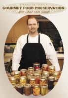 Dare to Cook, Gourmet Food Preservation