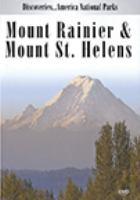 Mount Rainier & Mount St. Helens