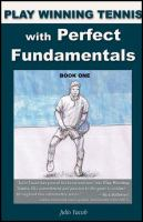Play Winning Tennis With Perfect Fundamentals