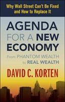 Agenda for A New Economy