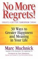 No More Regrets!
