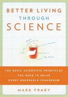Better Living Through Science