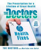 The Doctors' 5-minute Health Fixes