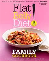 Flat Belly Diet! Family Cookbook