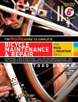 The Bicycling Guide to Complete Bicycle Maintenance & Repair