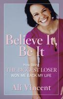 Believe It, Be It