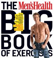 The Men's Health Big Book of Exercise