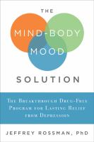 The Mind-body Mood Solution