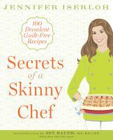 Secrets of A Skinny Chef