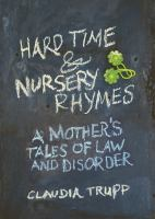 Hard Time & Nursery Rhymes