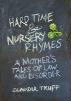 Hard Time & Nursery Rhymes