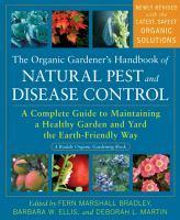 The Organic Gardener's Handbook of Natural Pest and Disease Control