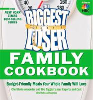 The Biggest Loser Family Cookbook