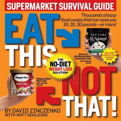 Cover image for Eat This, Not That!