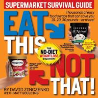 Eat This, Not That, Supermarket Survival Guide