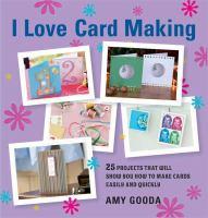I Love Card Making