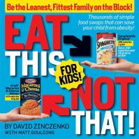 Eat This, Not That! for Kids!