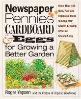 Newspaper, Pennies, Cardboard and Eggs--for Growing A Better Garden