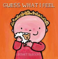 Guess What I Feel