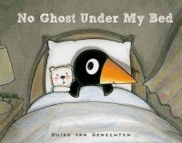 No Ghost Under My Bed