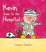 Kevin Goes to the Hospital