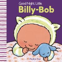 Good Night, Little Billy-Bob
