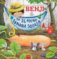 Benji & the 24 Pound Banana Squash