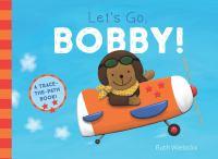 Let's Go, Bobby!