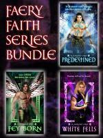 Faery Faith Series Bundle