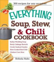 The Everything Soup, Stew, & Chili Cookbook